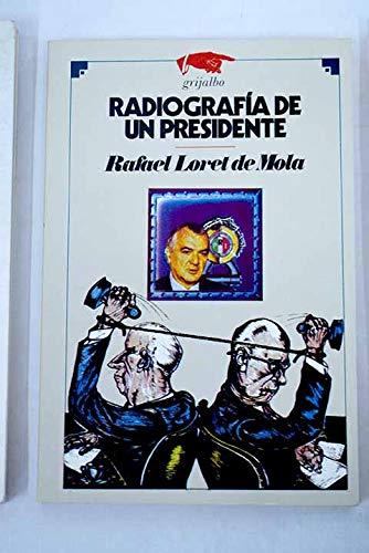 Radiografia de un presidente (Politica: Loret de Mola,