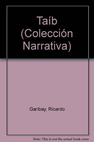 9789684197947: Taib (Coleccion Narrativa) (Spanish Edition)