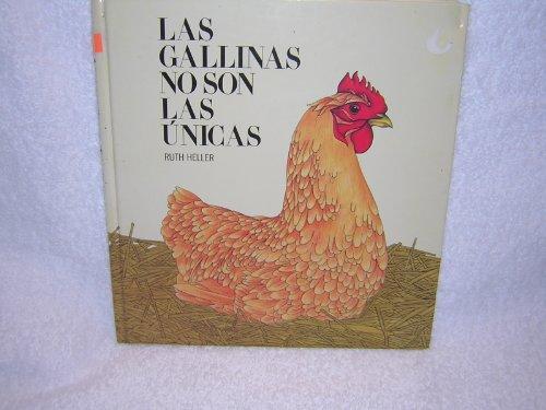 Las Gallinas No Son Las Unicas (La: Heller, Ruth