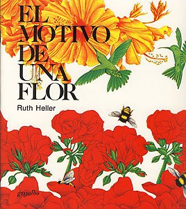 9789684199590: El Motivo De Una Flor (Spanish Edition)
