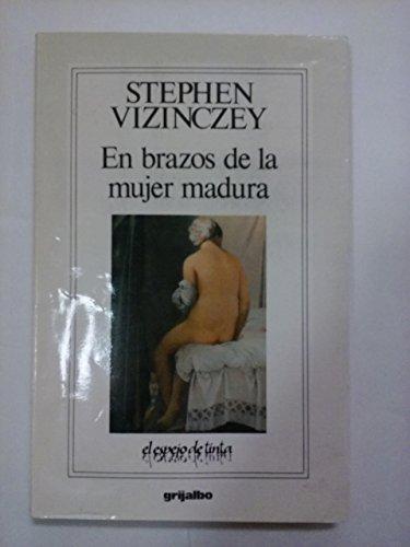 9789684199965: En Brazos de la Mujer Madura