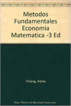 9789684221932: Metodos Fundamentales Economia Matematica -3 Ed (Spanish Edition)