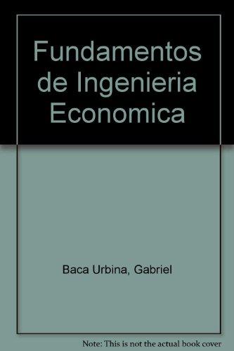 9789684224346: Fundamentos de Ingenieria Economica (Spanish Edition)