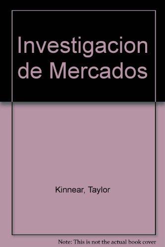 9789684224537: Investigacion de Mercados (Spanish Edition)