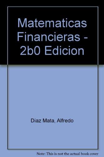 9789684227866: Matematicas Financieras - 2b0 Edicion (Spanish Edition)