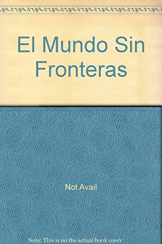 9789684228788: El Mundo Sin Fronteras