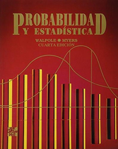 Probabilidad y Estadistica (Spanish Edition): Ronald E. Walpole