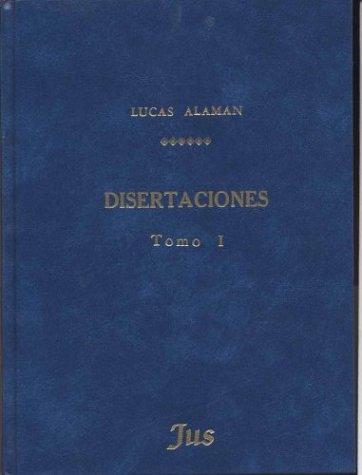 9789684233539: Disertaciones, Tomo I