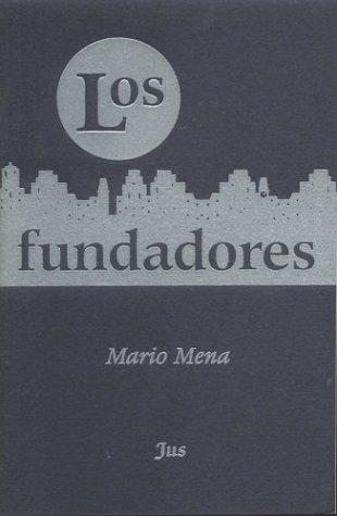 Los fundadores: Mario Mena