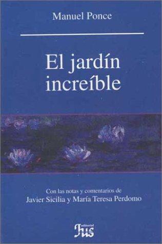 EL jardín increible: Ponce, Manuel