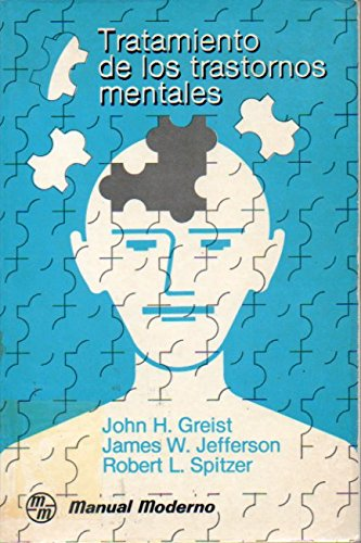 Tratamiento de los trastornos mentales (9789684263550) by John H. Griest; James W. Jefferson; Robert L. Spitzer