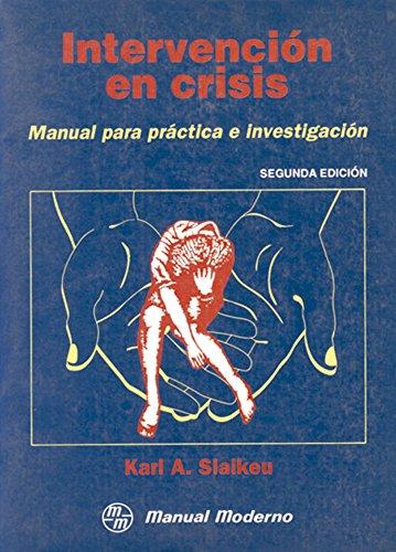 9789684267114: Intervencion en crisis , Manual para practica e investigacion