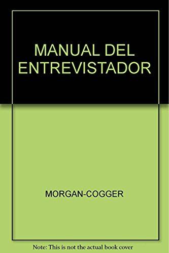 MANUAL DEL ENTREVISTADOR: MORGAN-COGGER