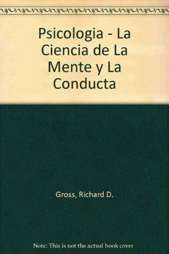 9789684267794: Psicologia - La Ciencia de La Mente y La Conducta (Spanish Edition)