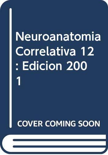 9789684269118: Neuroanatomia Correlativa 12: Edicion 2001 (Spanish Edition)