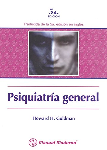 PSIQUIATRIA GENERAL: GOLDMAN, HOWARD H.