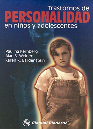 9789684269521: TRASTORNOS DE PERSONALIDAD EN NIÑOS Y ADOLESCENTES
