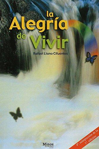 La alegria de vivir/ The Joy of: Cifuentes, Rafael Llano