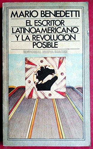 9789684290334: El Escritor Latinoamericano y La Revolucion Posible