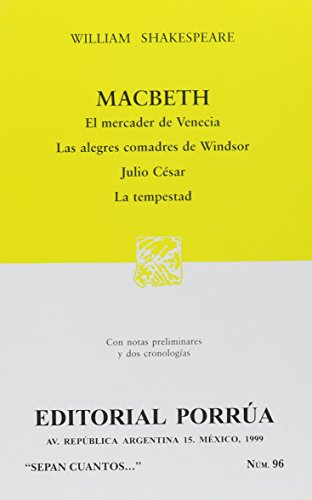 Macbeth - El Mercader de Venecia -: William Shakespeare