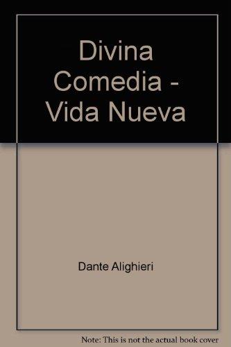Divina Comedia - Vida Nueva (Spanish Edition): Dante Alighieri, Alighieri,