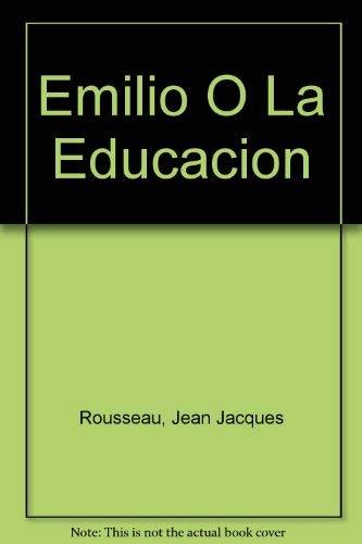 9789684321465: Emilio O La Educacion