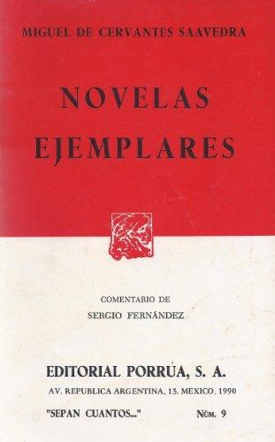 9789684321908: Novelas Ejemplares (Sepan Cuantos..., no.9) (Spanish Edition)
