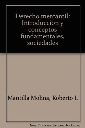 9789684322196: Derecho mercantil: Introducción y conceptos fundamentales, sociedades (Spanish Edition)