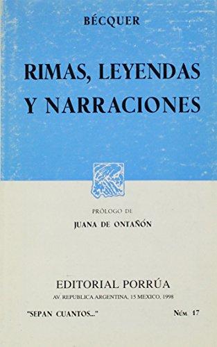 9789684322813: Rimas, Leyendas y Narraciones (Sepan Cuantos, Num. 17)
