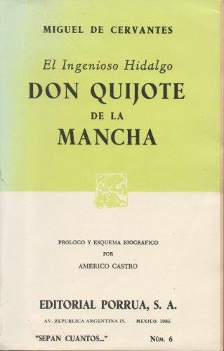 Don Quijote De La Mancha : El Ingenioso Hidalgo - Prologo y Esquema Biografico Por Americo Castro: ...