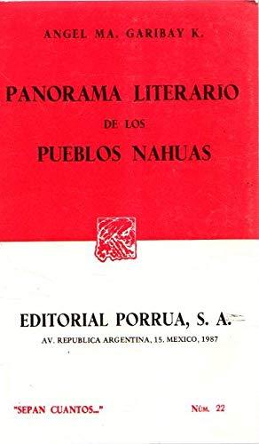 Panorama literario de los pueblos Nahuas: GARIBAY, Angel María