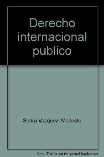 9789684323889: Derecho internacional público (Spanish Edition)