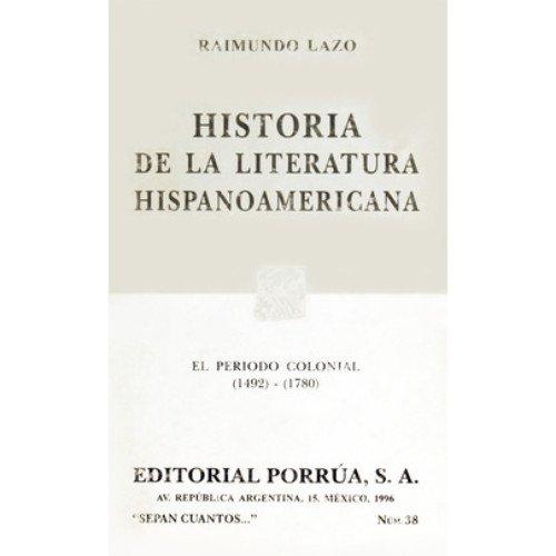 Historia De La Literatura Hispanoamericana: Lazo, Raimundo