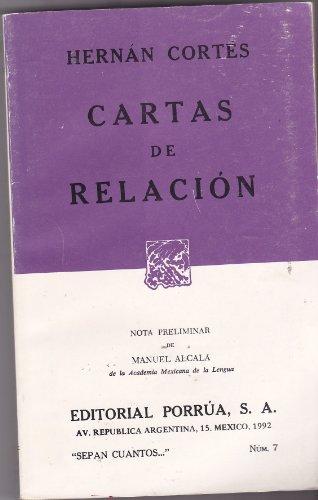 Cartas De Relacion: Hernan Cortes