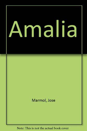 Amalia (Spanish Edition): Marmol, Jose