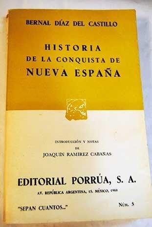 Historia Verdadera de la Conquista de la: Bernal Diaz del