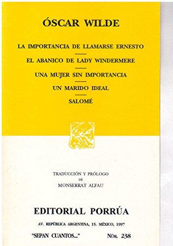 La Importancia de Llamarse Ernesto (Spanish Edition) (9789684324817) by Oscar Wilde