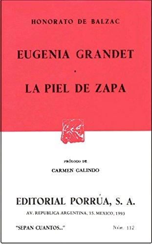 9789684324824: Eugenia Grandet * La Piel de Zapa