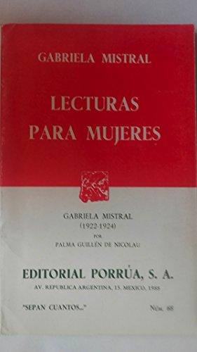 "Lecturas Para Mujeres (""Sepan cuantos--"") (Spanish Edition): Mistral, Gabriela"
