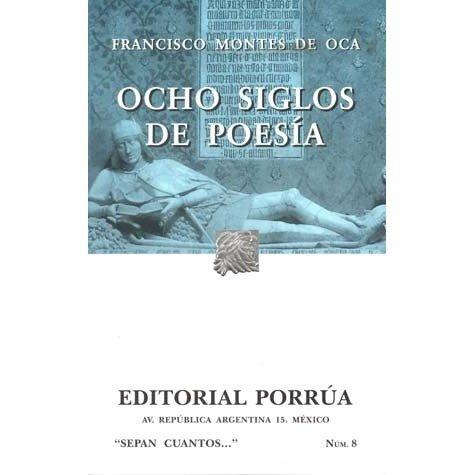 9789684327849: Ocho Siglos De Poesia: En Lengua Castellana (