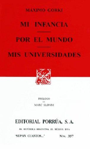 9789684328471: Mi Infancia. Por El Mundo. MIS Universidades
