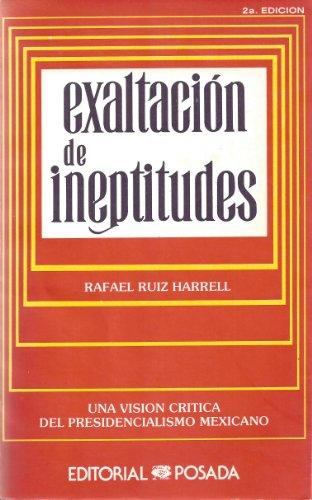 9789684332133: Exaltación de ineptitudes (Spanish Edition)