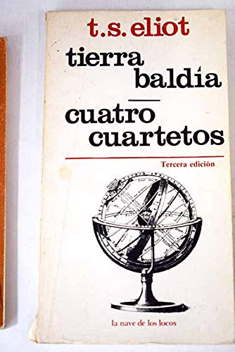 9789684340442: Tierra Baldia, Cuatro Cuartetos (La nave de los locos, Tercera Edicion)