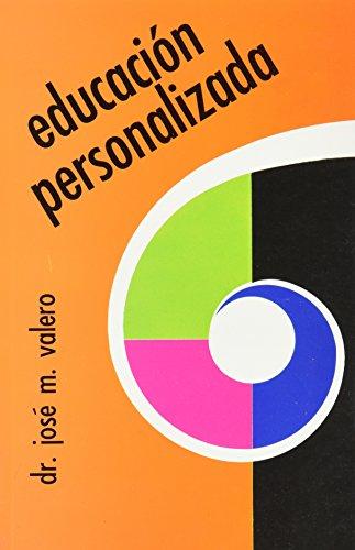 Educacion personalizada: VALERO GARCIA, JOSE