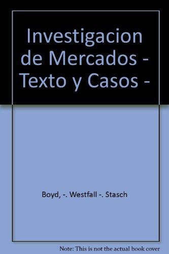 9789684380431: Investigacion de Mercados - Texto y Casos - (Spanish Edition)