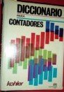 Diccionario Para Contadores (A Dictionary for Accountants): Kohler, Eric L.