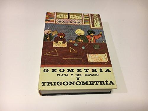 Geometria Plana y del Espacio y Trigonometria (Spanish Edition): Baldor