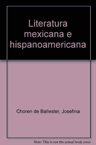 LITERATURA MEXICANA E HISPANOAMERICANA: Choren de Ballester,