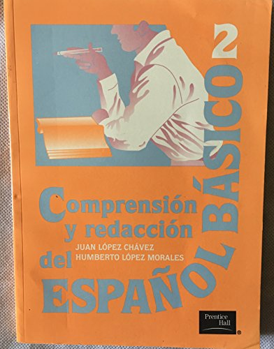 9789684441538: COMPRENSION Y REDACCION DEL ESPANOL BASICO 2