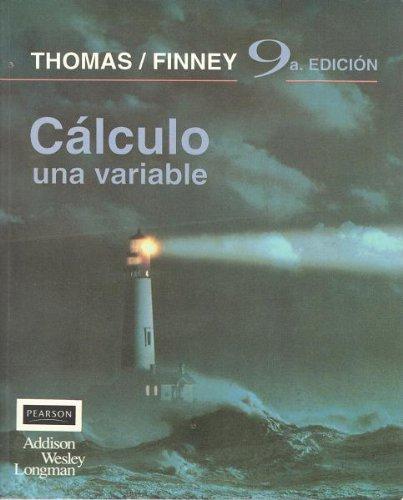 9789684442795: Calculo - Una Variable - 9 Edicion (Spanish Edition)